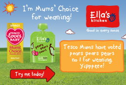 Ella's kitchen - Tesco Mums have voted pears prears pears no 1 for weaning. Yipppeee!